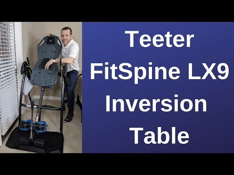 Teeter Fitspine LX9 Inversion Table Review And Demo