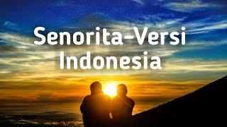 Senorita - Lirik Bahasa Indonesia