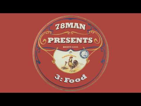 78Man Presents: Episode 3 - Food