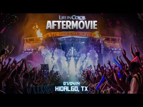 Life In Color - UNLEASH - Hidalgo, TX - 07/04/14 - Official Aftermovie