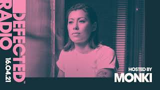 Defected Radio Show hosted by Monki - 16.04.21