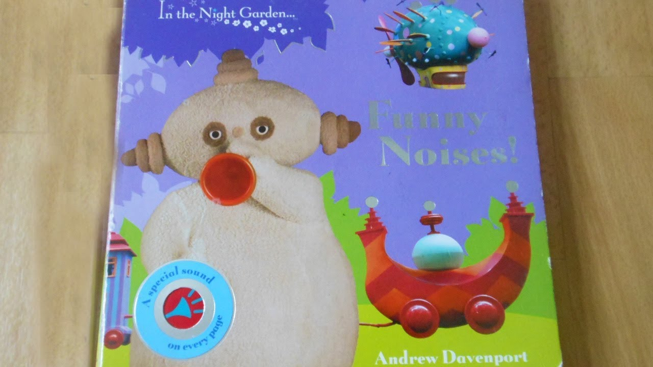 Buttons Funny Sounds >> In the night garden: funny noises musical sound book ...
