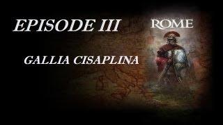 Europa Universalis Rome - Episode III - Gallia Cisalpina