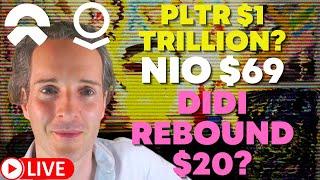 DIDI TO $20? PLTR $1 TRILLION! NIO $69 PRICE TARGET [DIDI Stock Price Prediction]