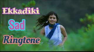 Ekkadiki south movie love ringtone download || Ekkadiki ringtone || Ekkadiki bgm  ||  Ekkadiki music