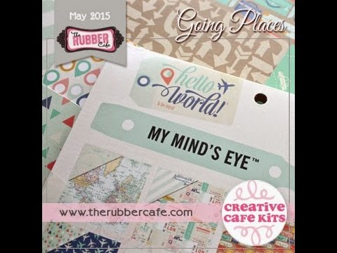 May 2015 Creative Cafe' Kit - Going Places
