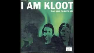 I Am Kloot - From Your Favorite Sky
