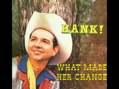 HANK THOMPSON - What Made Her Change