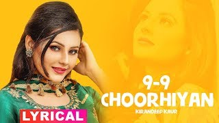 9-9 Chooriyan (Lyrical) | Kirandeep Kaur | Narinder Batth | Desi Crew | Latest Punjabi Songs 2019