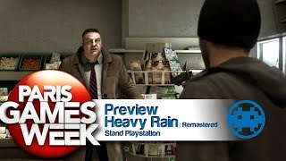 Heavy Rain Remastered PS4 - Graphismes 1080p et Gameplay PGW 2015 !