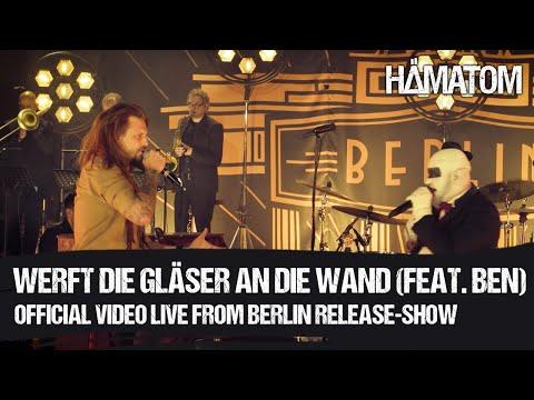 Смотреть клип Hämatom - Werft Die Gläser An Die Wand