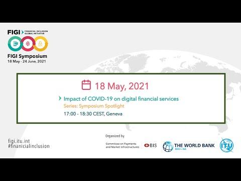 FIGI 2021 | Impact of COVID-19 on digital financial services