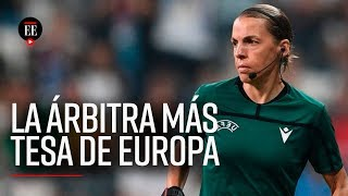 Stephanie Frappart: la primera mujer en pitar una final de fútbol masculino en Europa