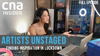 Finding Inspiration To Stay Creative During The Lockdown | Artists Unstaged | Part 1/2