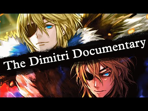 The Dimitri Documentary. [Fire Emblem: Support Science #21] Fire Emblem: Three Houses