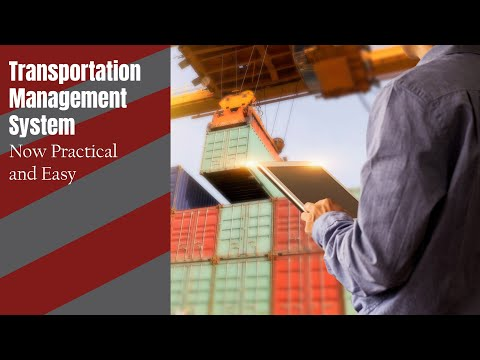 Transportation Management System: Now Practical and Easy