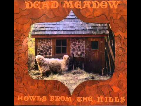 dead meadow dusty nothing