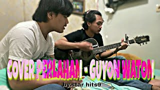 Download PERLAHAN - GUYON WATON
