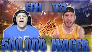 OUT FOR REVENGE! TT23 VS GAMINGPOWERHOUSE (500,000 WAGER) - MADDEN 17 ULTIMATE TEAM