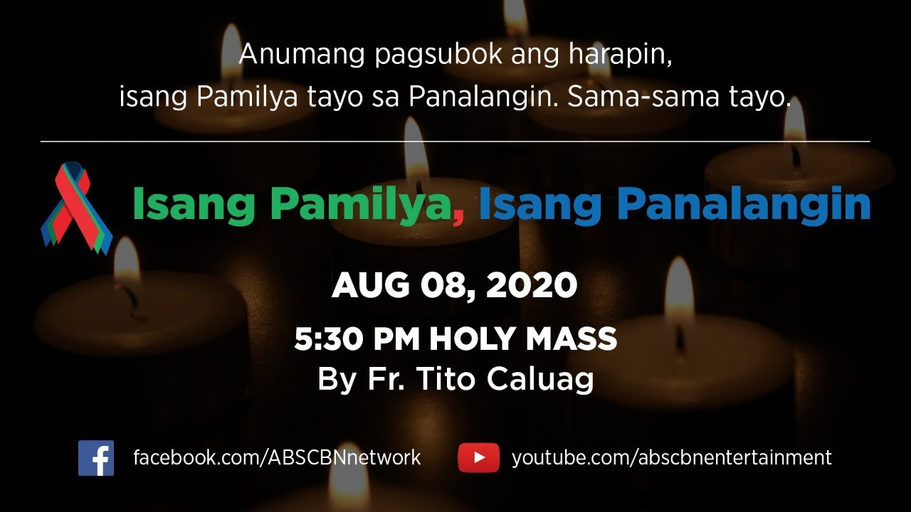 Online Kapamilya Walk of Faith: Holy Mass & ABS-CBN Fellowship w/ Father Tito Caluag (August 8, 2020