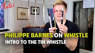 An Introduction to the Tin Whistle - Philippe Barnes