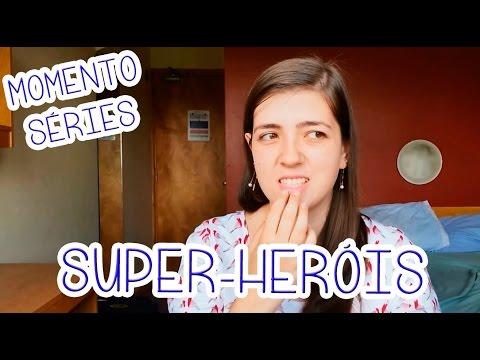 Super-Heróis | Momento Séries