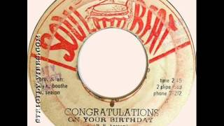 Ken Boothe - Congratulations On Your Birthday [Soul Beat]