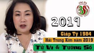 Giáp Tý 1984 - Hải Trung Kim năm 2019 | Tử Vi Và Tướng Số