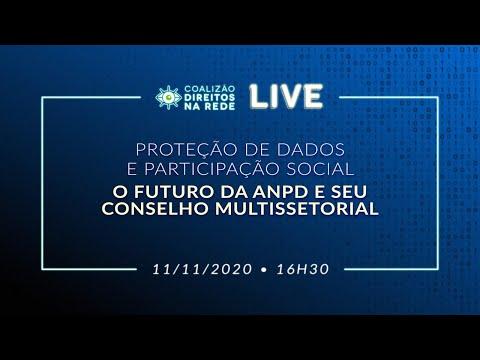 Proteção de dados e participação social - O futuro da ANPD e seu conselho multissetorial