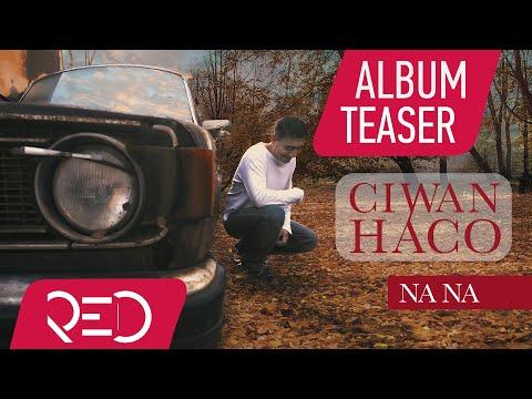 Ciwan Haco - Na Na [Full Album Teaser ©2018 Red Music Digital]