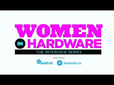 Women in Hardware - Episode Five Anouk Wipprecht @AnoukWipprecht @hacksterio #WomenInHardware