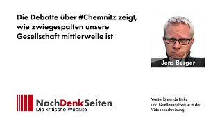 #Chemnitz - Wer hat den Nährboden für den Aufstieg von AfD & Co. geschaffen? - Jens Berger