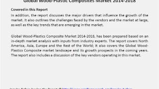 Global Wood Plastic Composites Market 2014 2018