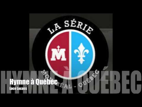 Hymne à Québec - Loco Locass + Paroles&DOWNLOAD