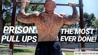 THE MOST PULL UPS EVER DONE FRESH OUT OF PRISON!