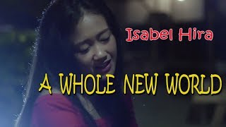 A WHOLE NEW WORLD (cover) - Isabel Hira