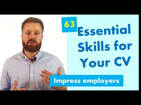 63 Valuable Skills For Your CV | Get Noticed And Land The Best Jobs