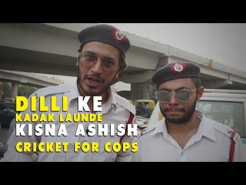 Kadak launde Kisna Ashish Managing traffic in Delhi