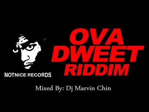 Ova Dweet Riddim Mix (May 2016) Dj Marvin Chin, Popcaan, Chi Chi Ching