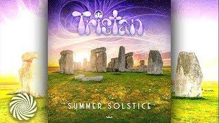 Tristan - Summer Solstice