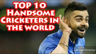 #top 10 handsome cricketers in the world.