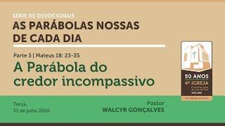 AS PARÁBOLAS NOSSAS DE CADA DIA   Devocional Parte 3
