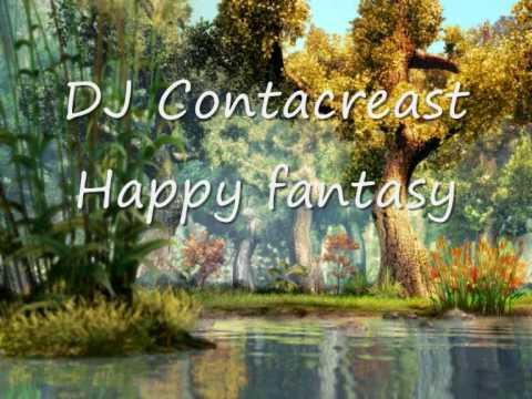DJ Contacreast - Happy Fantasy