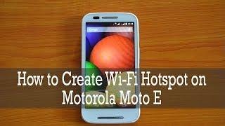 كيفية إنشاء نقطة اتصال Wi-Fi على موتورولا موتو E
