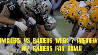 Packers vs Raiders Week 7 Preview w/ Raiders Fan Brian