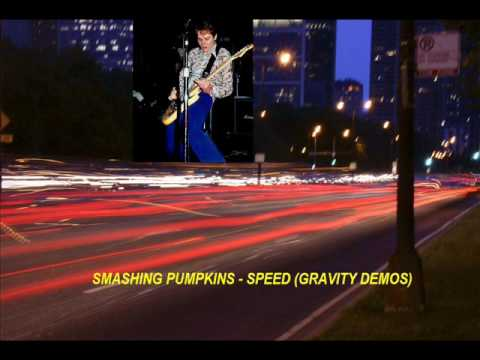 Smashing Pumpkins - Speed (Gravity Demos)