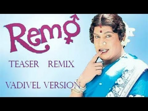 Remo Trailer Vadivelu version remix