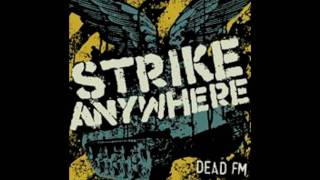 Strike Anywhere  Summerpunks  (original)