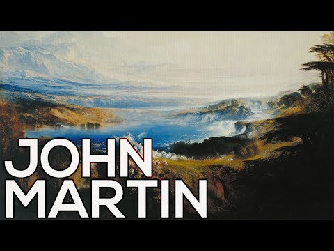John Martin: A collection of 37 paintings (HD)