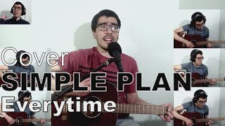 Everytime - Simple Plan - Acoustic Cover